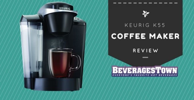 keurig k55 review u2013 possibly the best keurig coffee maker - Keurig Coffee Maker Reviews