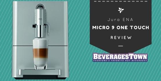 review of jura ena micro 9