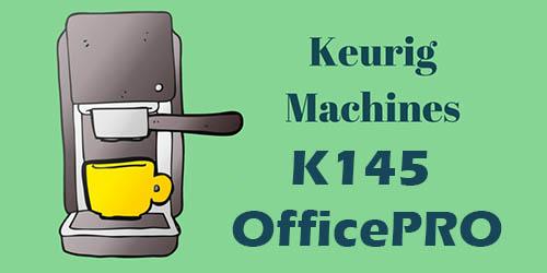 review of keurig k145